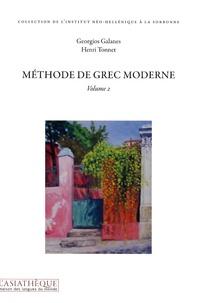 Georgios Galanes et Henri Tonnet - Méthode de grec moderne - Volume 2. 2 CD audio