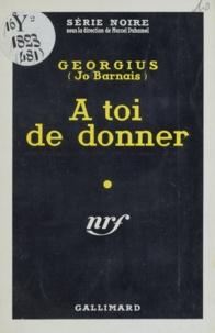 Georgius - A toi de donner.