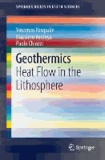 Geothermics - Heat Flow in the Lithosphere.