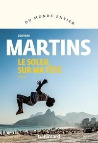 Geovani Martins et Mathieu Dosse - Le soleil sur ma tête.