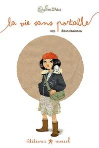 Gép et Edith Chambon - La vie sans portable.