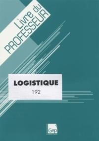 Logistique 192 - Livre du professeur.pdf