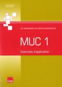MUC 1 Exercices d'application BTS Management des unités commerciales- Pochette -  GEP |