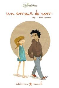 Gép et Edith Chambon - Un amour de Rom.