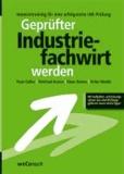 Geprüfter Industriefachwirt werden.