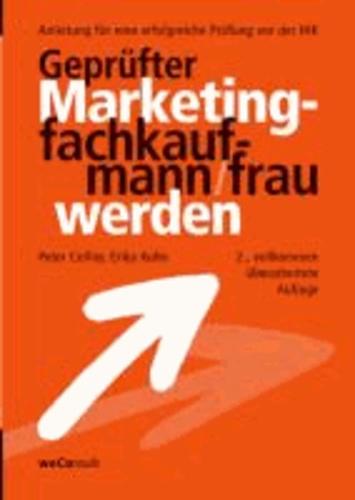 Geprüfter Marketingfachkaufmann/frau werden.