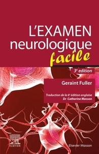 Geraint Fuller - L'examen neurologique facile.