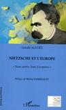 """Gérald Alvoët - Nietzsche et l'Europe : """"Nous autres, bons Européens""""."""