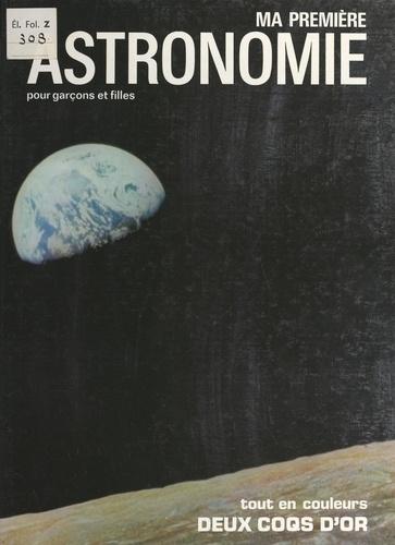 Ma première astronomie. Pour garçons et filles