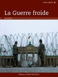 Gérald Arboit - La Guerre froide.