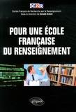 Gérald Arboit et  CF2R - Pour une école française du renseignement.
