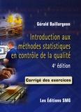 Gérald Baillargeon - Introduction aux méthodes statistiques en contrôle de la qualité - Corrigé des exercices.
