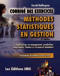 Méthodes statistiques en gestion- Corrigé des exercices - Gérald Baillargeon |