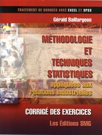 Gérald Baillargeon - Méthodologie et techniques statistiques appliquées aux relations industrielles - Corrigé des exercices.