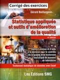 Gérald Baillargeon - Statistique appliquée et outils d'amélioration de la qualité - Corrigé des exercices.