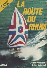 Gérald Basseporte et Gilles Gaignault - La Route du rhum.