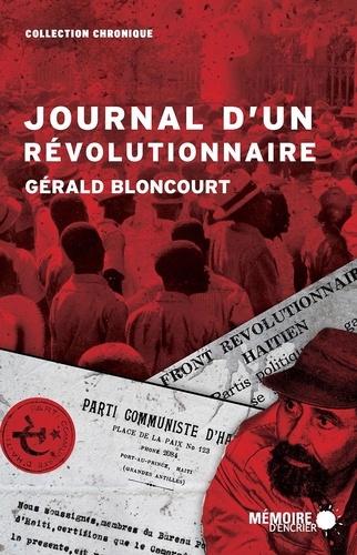 Gérald Bloncourt et  Mémoire d'encrier - Journal d'un révolutionnaire.