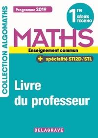 Deedr.fr Maths 1re séries techno enseignement commun + spécialité STI2D/STL - Livre du professeur Image