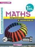 Gérald Bouchard et Marie-Odile Bouquet - Maths 1re séries techno + spécialité STI2D/STL Algomaths - Enseignement commun.