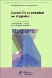 Gérald Boutin et Louise Camaraire - Accueillir et encadrer un stagiaire ... - Guide pratique à l'usage de l'enseignant-formateur.