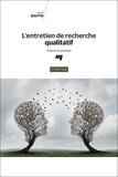Gérald Boutin - L'entretien de recherche qualitatif - Théorie et pratique.