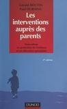 Gérald Boutin et Paul Durning - Les interventions auprès des parents - Innovations en protection de l'enfance et en éducation spécialisée.