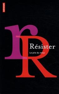 Gérald Cahen - Résister - Le prix du refus.