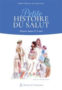 Gérald de Servigny - Petite histoire du Salut - Histoire Sainte (7-9 ans).