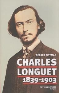 Gérald Dittmar - Charles Longuet (1839-1903).