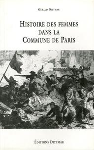 Gérald Dittmar - Histoire des femmes dans la Commune de Paris.