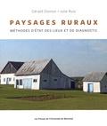 Gérald Domon et Julie Ruiz - Paysages ruraux - Méthodes d'état des lieux et de diagnostic.