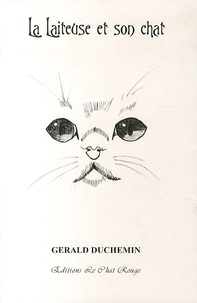 Gérald Duchemin - La Laiteuse et son chat.