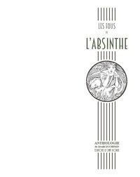 Gérald Duchemin - Les fous de l'absinthe.