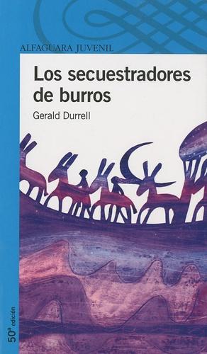 Gerald Durrell - Los Secuestradores de Burros.