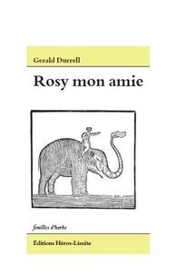 Gerald Durrell - Mon amie Rosy.