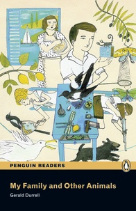 Gerald Durrell - My family and other animals ( Penguin reader level 3 ).