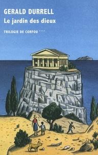 Gerald Durrell - Trilogie de Corfou Tome 3 : Le jardin des dieux.