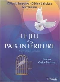 Gerald-G Jampolsky et Diane-V Cirincione - Coffret Le jeu de la paix interieure - Avec 94 cartes, 20 jetons et 1 pièce de Paix.