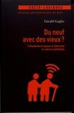 Gérald Gaglio - Du neuf avec des vieux ? - Télémédecine d'urgence et innovation en contexte gériatrique.