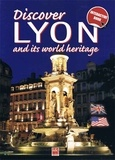 Gérald Gambier - Discover Lyon and its world heritage.