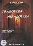 Gérald Gambier et Louis Jacquemin - Traboules miraboules.