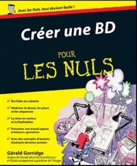 Gérald Gorridge - Créer une BD pour les nuls.