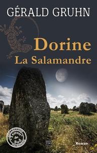Gérald Gruhn - Dorine la Salamandre.