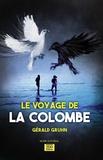Gérald Gruhn - Le voyage de la colombe.