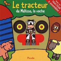Gerald Hawksley - Le tracteur de Mélisse, la vache.