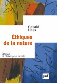 Gérald Hess - Ethiques de la nature.