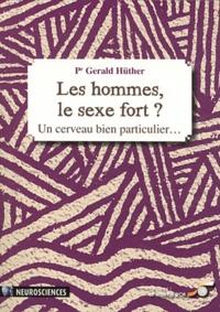 Gerald Hüther - Les hommes, le sexe fort ? - Un cerveau bien particulier....