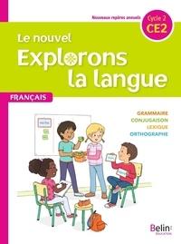 Gérald Jeangrand et Nathalie Dion-Samy - Français CE2 Le nouvel explorons la langue.
