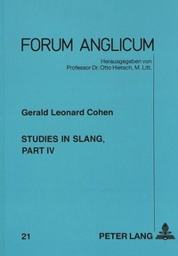 Gerald l. Cohen - Studies in Slang, part IV.