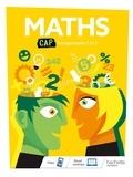 Gérald Lafforgue et Laëtitia Barthe - Mathématiques CAP - Livre élève - Éd. 2019.